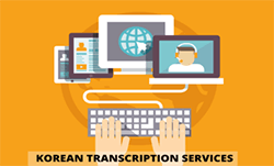 Accurate Korean Transcription Services